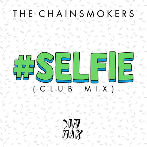 8917039 The Chainsmokers   #SELFIE