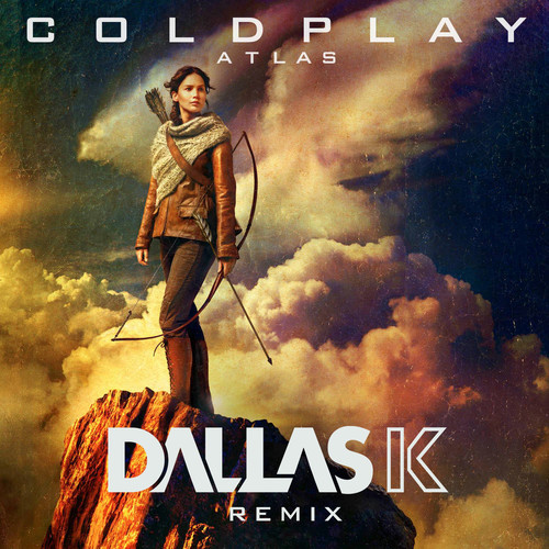 Coldplay - Atlas (DallasK Remix)