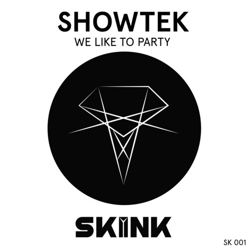 Showtek Skink Showtek   We Like To Party