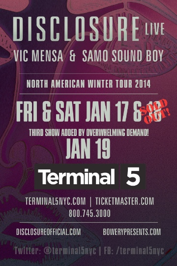 disclosure added date terminal 5 PREVIEW: Disclosure @ Terminal 5   1/17, 1/18 & 1/19