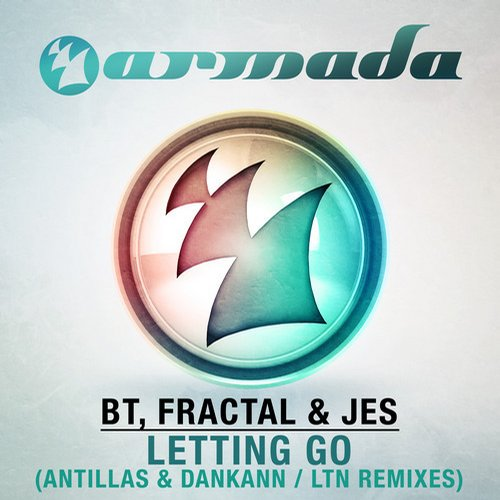 BT, Fractal & JES - Letting Go