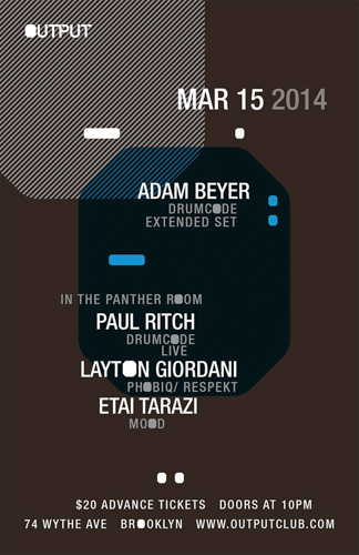 EVENT: Adam Beyer @ Output 3.15