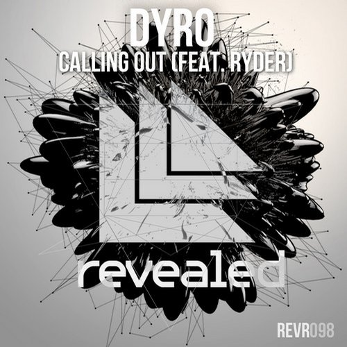 Dyro - Calling Out
