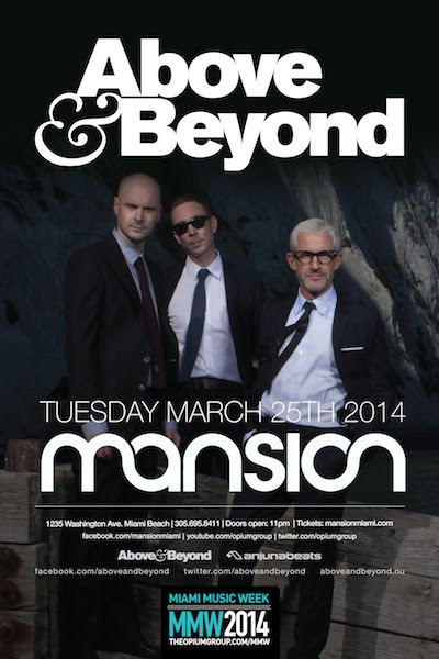 Above and Beyond Above & Beyond @ Mansion Nightclub