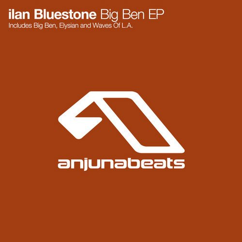Ilan Bluestone - Big Ben EP