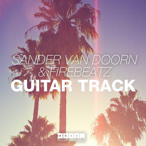 Sander van Doorn - Guitar Track