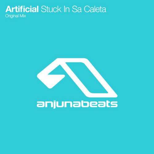 Artifical - Stuck In Sa Caleta