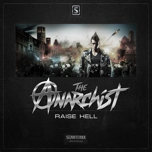 The Anarchist - Raise Hell