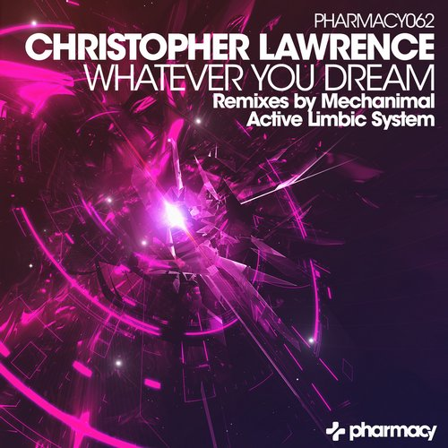 Christopher Lawrence - Whatever You Dream