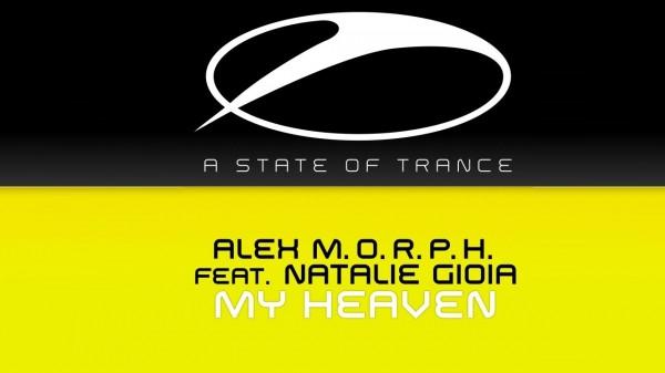 Alex M.O.R.P.H –  My Heaven (feat. Natalie Gioia)