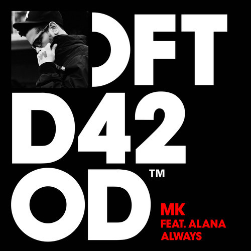 MK - Always (feat. Alana) (MK Club Mix)