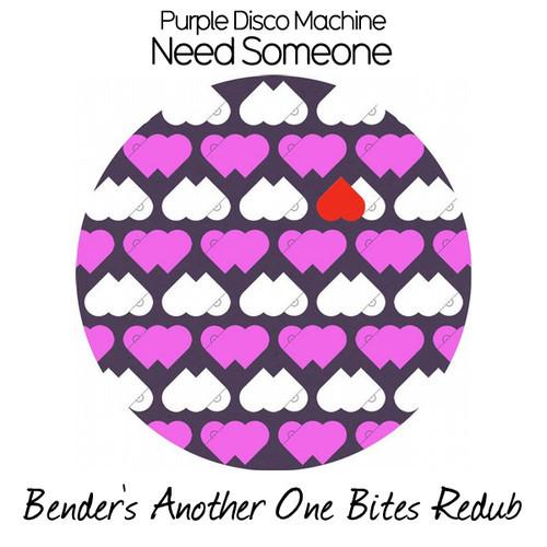 Purple Disco Machine- Need Someone: Bender's Another One Bites Redub
