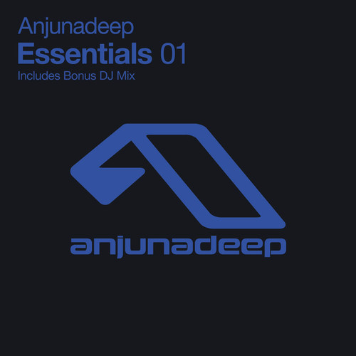 Anjunadeep Essentials 1 (Bonus DJ Mix)