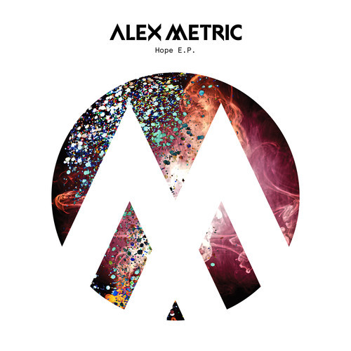 Alex Metric – Hope EP