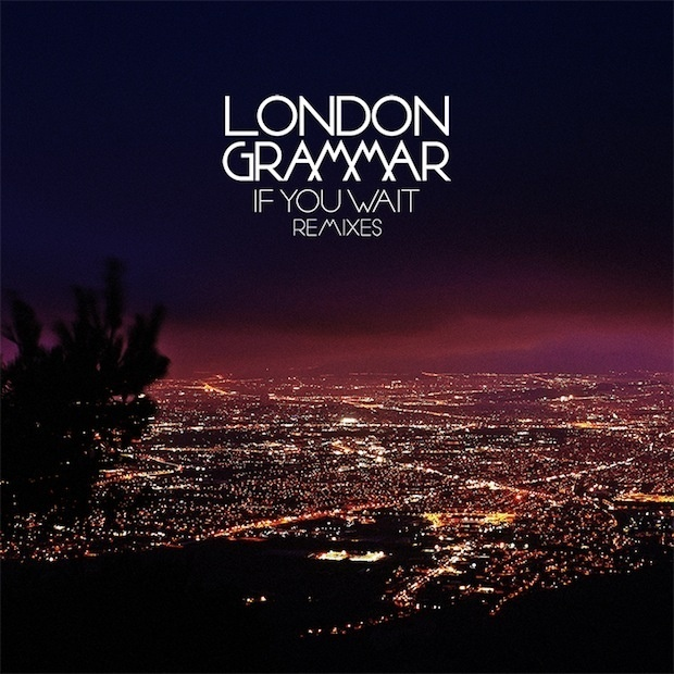 London-Grammar-If-You-Wait-remixes