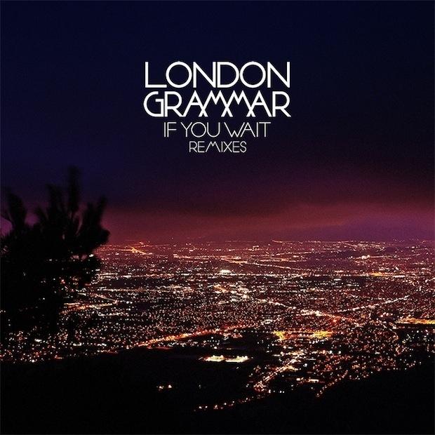 London-Grammar-If-You-Wait-remixes