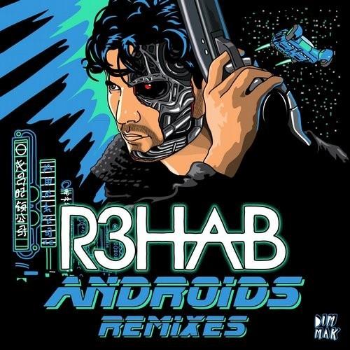 R3hab - Androids (Breaux Remix)