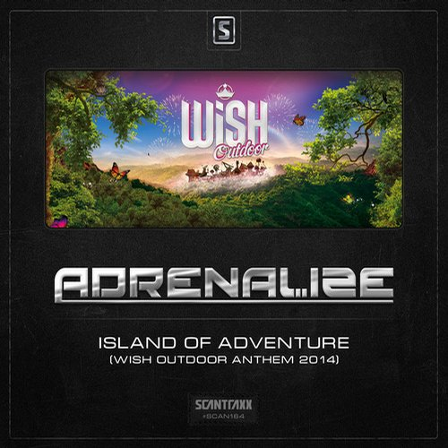 Adrenalize – Island Of Adventure (WiSH Outdoor Anthem 2014)