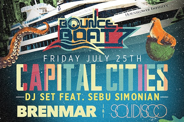 Bounce Boat feat. Capital Cities (DJ Set) 7.25