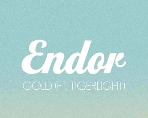 Endor & Tigerlight - Gold