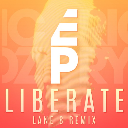 Eric Prydz - Liberate (Lane 8 Remix)