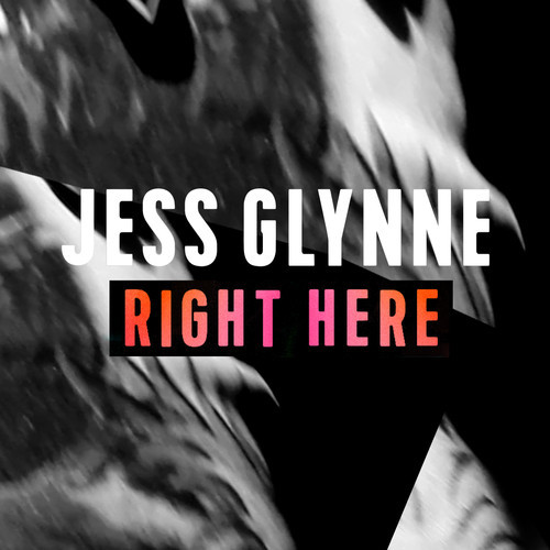 Jess Glynne Right Here