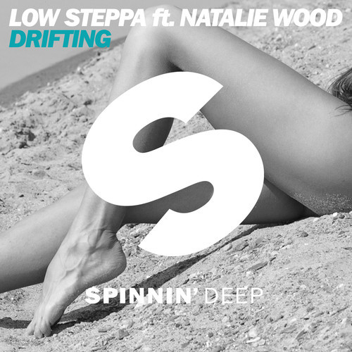 Low Steppa ft. Natalie Wood – Drifting