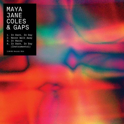Maya Jane Coles & GAPS - In Dark, In Day EP