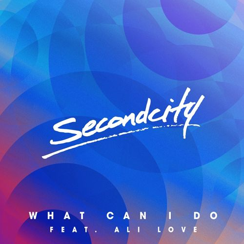Secondcity - What Can I Do (feat. Ali Love) (Grum Remix)